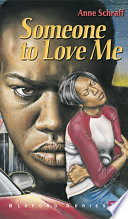 link to Someone to love me in the TCC library catalog