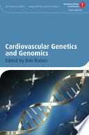 Cardiovascular Genetics and Genomics