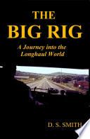 The Big Rig