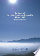 Letters of Harriet Countess Granville 1810 1845 Book
