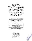 The Complete Directory for People with Disabilities, 1995/96