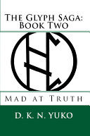 The Glyph Saga  Book Two
