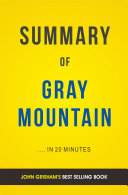 Gray Mountain By John Grisham Summary Analysis Book