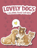 Lovely Dogs Coloring Book