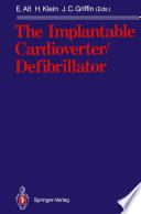 The Implantable Cardioverter Defibrillator