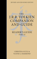 The J  R  R  Tolkien Companion and Guide  Volume 3  Reader   s Guide