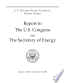 U S Nuclear Waste Technical Review Board Report To The U S Congress And The Secretary Of Energy January 1 2001 To January 31 2002 Book PDF