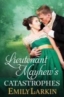 Lieutenant Mayhew's Catastrophes