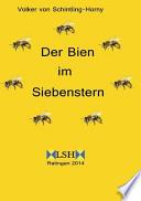 """Der Bien im Siebenstern  : Ein Siebenstern harmonisiert """"Mutter Erde"""" und vertreibt die Varroa-Milbe"""