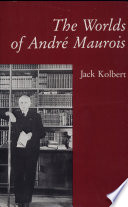 The Worlds of Andr   Maurois