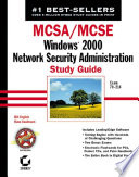 MCSA   MCSE  Windows 2000 Network Security Administration Study Guide