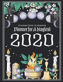 Coloring Book of Shadows Planner for a Magical 2020
