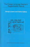 The Foreign Language Teacher's Suggestopedic Manual