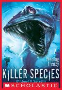 Killer Species #2: Feeding Frenzy [Pdf/ePub] eBook