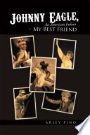 Johnny Eagle  An American Indian   My Best Friend Book
