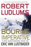 Robert Ludlum s the Bourne Imperative Book