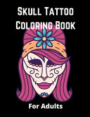 Skull Tattoo Coloring Book for Adults