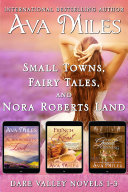 Small Towns, Fairy Tales, And Nora Roberts Land: Dare Valley Boxed Set 1-3