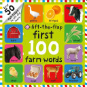 First 100 Farm Words Lift the Flap