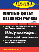 Schaum s Quick Guide to Writing Great Research Papers