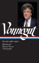 Kurt Vonnegut: Novels 1987-1997: Bluebeard / Hocus Pocus / Timequake