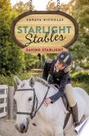 Starlight Stables  Saving Starlight