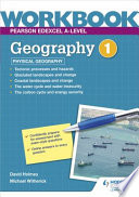 Pearson Edexcel A-Level Geography Workbook 1: Physical Geography