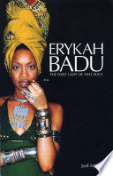 Erykah Badu: The First Lady of Neo-Soul