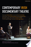 Contemporary Irish Documentary Theatre