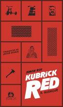 My Red Life Kubrick Book