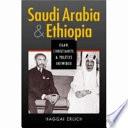 Saudi Arabia and Ethiopia