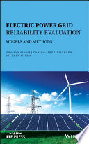 Electric Power Grid Reliability Evaluation