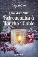 Retrouvailles à Rancho Diablo
