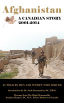 Afghanistan: A Canadian Story 2001-2014
