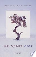 Beyond Art