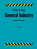 OSHA 30 Hour General Industry  Student Workbook