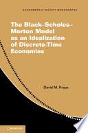 The Black-Scholes-Merton Model as an Idealization of Discrete-time Economies