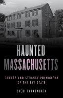 Haunted Massachusetts