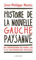 Histoire de la nouvelle gauche paysanne