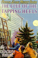 Free The Clue of the Tapping Heels Read Online