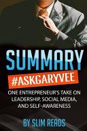 Summary #askgaryvee
