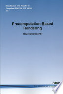Precomputation Based Rendering