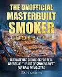 The Unofficial Masterbuilt Cookbook Book