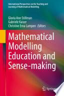 Mathematical Modelling Education and Sense making
