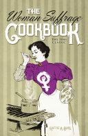 The Woman Suffrage Cookbook Pdf/ePub eBook
