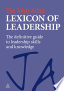 The John Adair Lexicon Of Leadership Book PDF