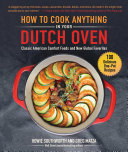 How to Cook Anything in Your Dutch Oven Pdf/ePub eBook