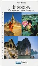 Copertina Libro Indocina. Vietnam-Laos-Cambogia