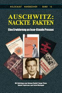 Auschwitz: Nackte Fakten: Eine Erwiderung an Jean-Claude Pressac