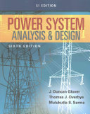 Power System Analysis and Design  SI Edition Book